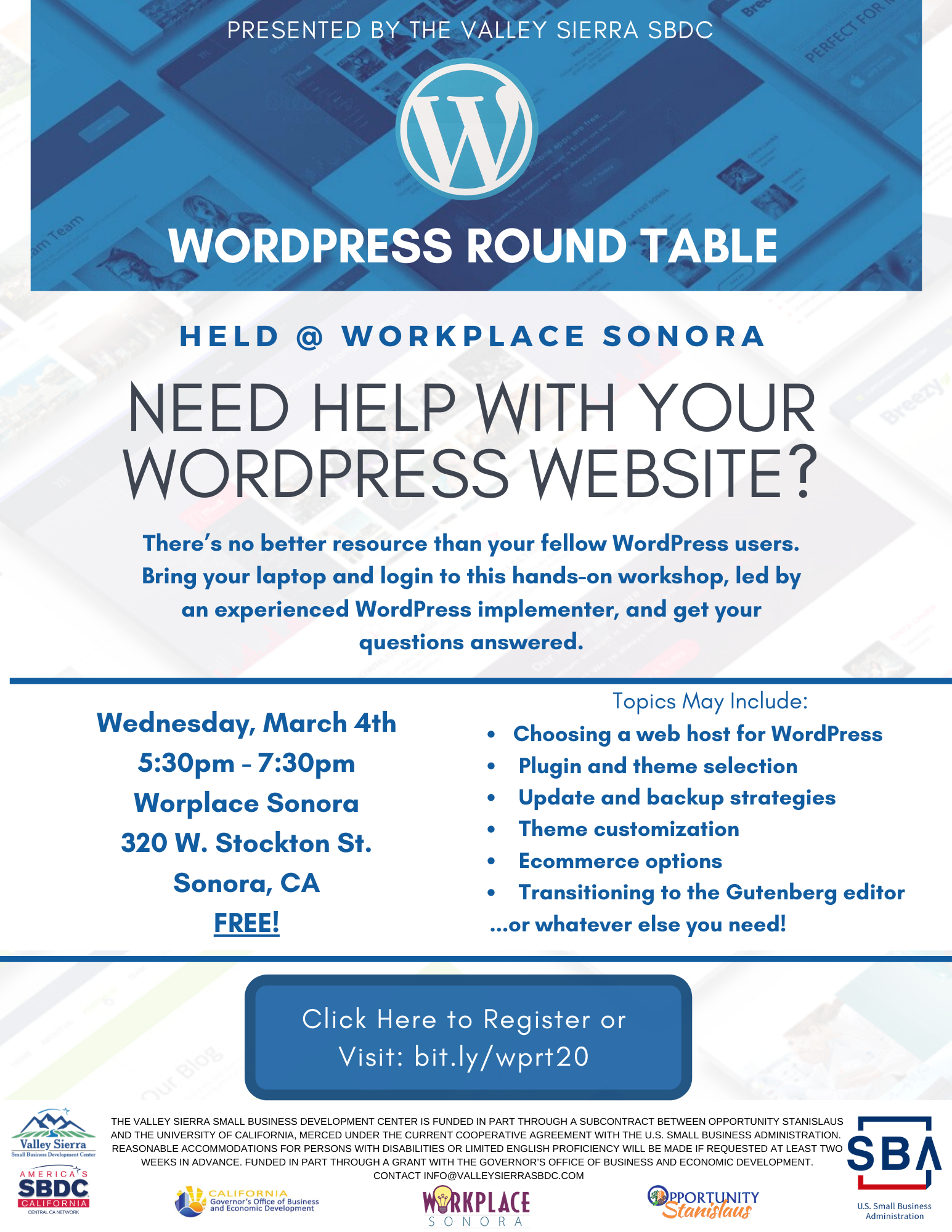 Event Flyer, Sonora: WordPress Round Table Workshop, 3_4_20, 5:30pm - 7:30pm. Free Registration Now Open! at Workplace Sonora, 320 W. Stockton Street, Sonora, Ca.