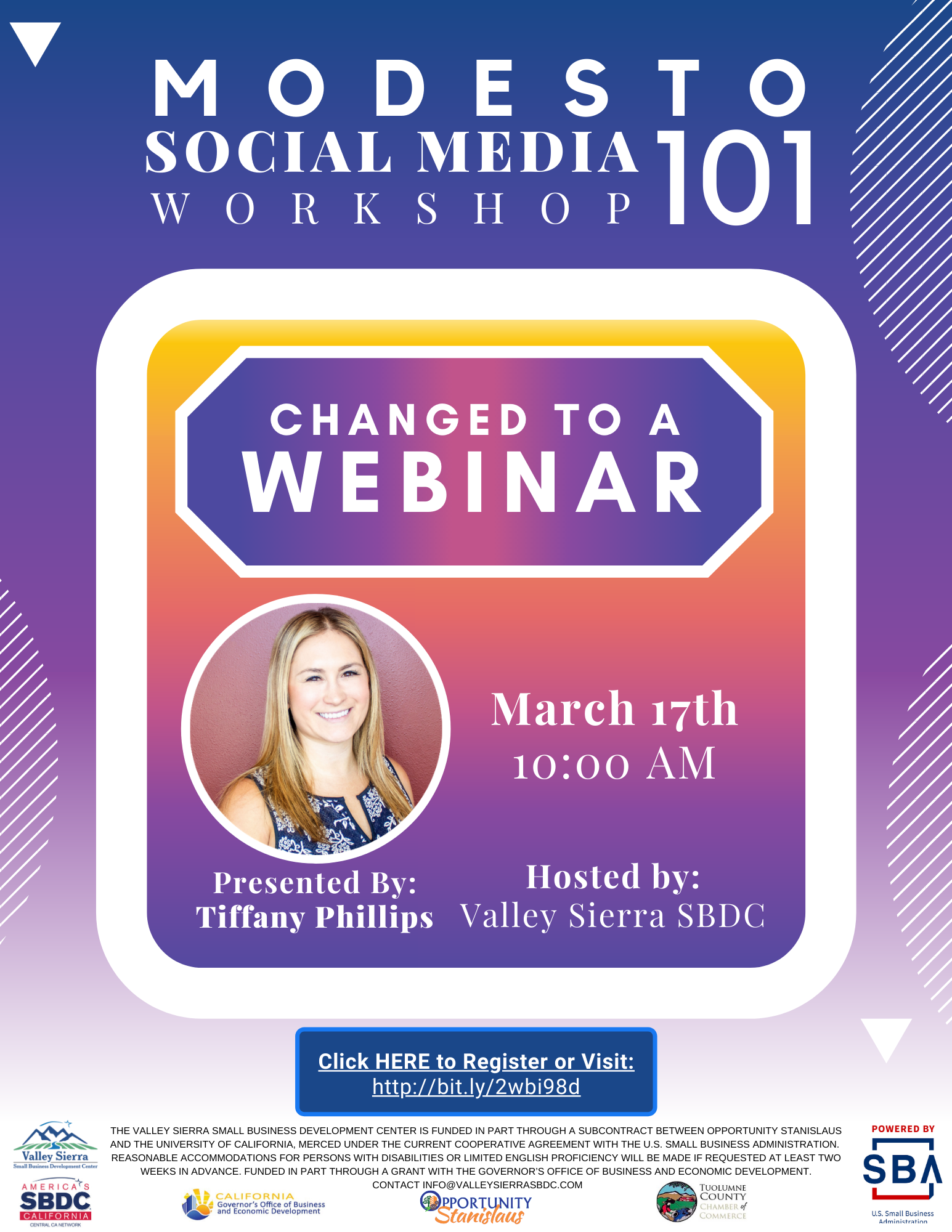 Event Flyer, Changed to Webinar, Modesto: Social Media 101. 3/17/2020 10am - 12pm. FREE. At the Valley Sierra SBDC, 1625 I Street, Modesto, CA.
